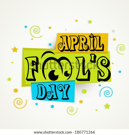 Happy Fool's Day funky concept with stylish text on creative background. - stock vector