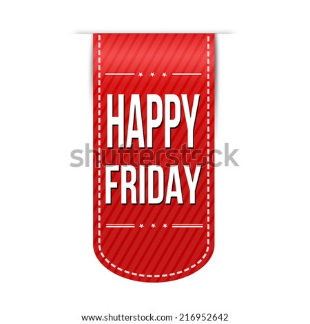 Happy friday banner design over a white background, vector illustration - stock vector