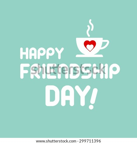 Happy Friendship Day Coffee cup -  Elegant beautiful card design for friendship day. vector illustration - stock vector