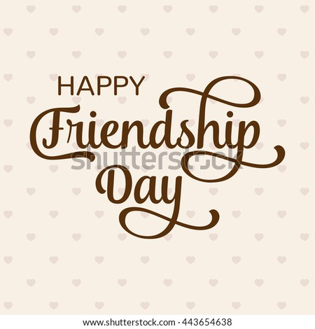 Happy Friendship Day Greeting Card Poster Stock Vector 443654638