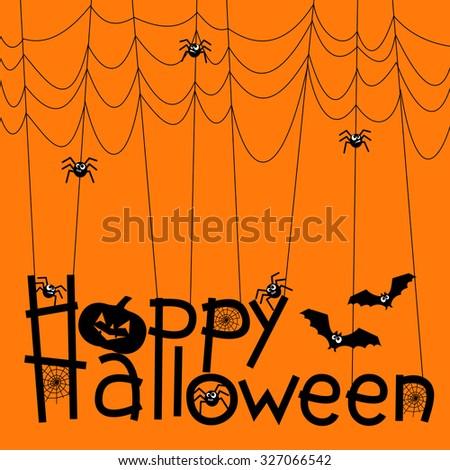 Happy Halloween background, vector illustration. Cute spiders, bat, pumpkin and webs over orange background with Happy Halloween text. - stock vector