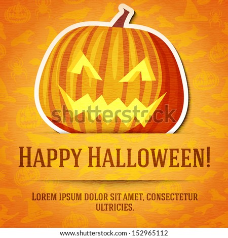Happy halloween greeting card with bright jack-o-lantern pumpkin sticker cut from the paper and placed between ribbon and background. On bright texture with bats, witches, hats, spiders, pumpkins.  - stock vector