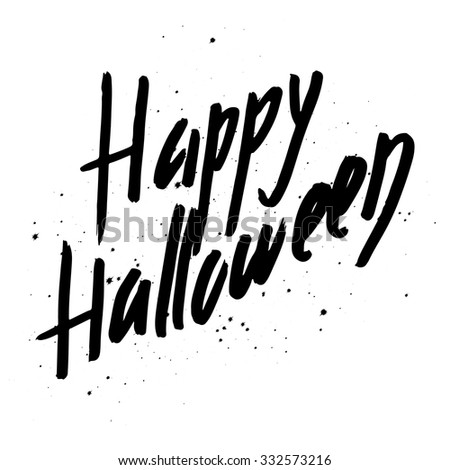 Happy halloween hand lettering with grunge effect, black and white vector illustration. - stock vector