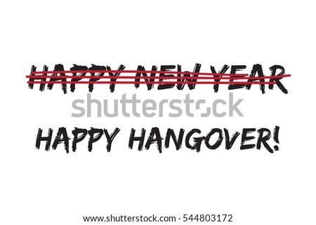 Happy Hangover Day Instead Happy New Stock Vector (Royalty Free ...