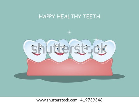 Happy healthy teeth. Vector illustration. Illustration for children dentistry and orthodontics. Image of happy teeth with gums.  - stock vector