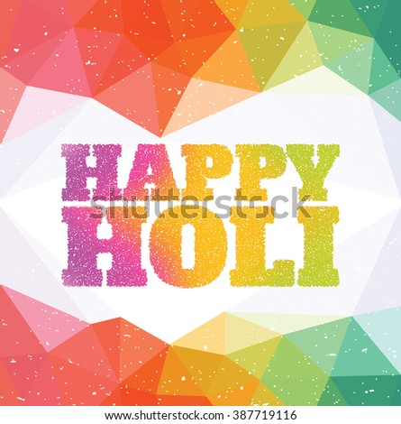 Happy Holi - Colourful Indian Celebration - Typographic Illustration - stock vector