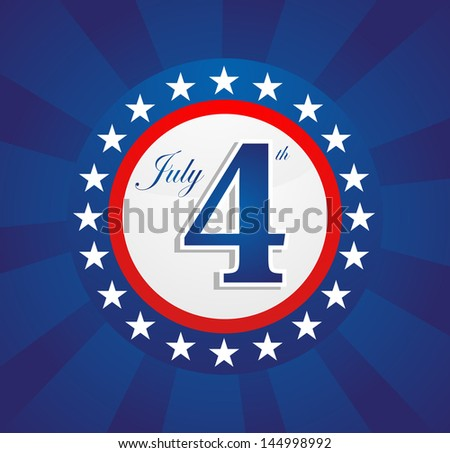 Happy Holiday National Independence 4th July US concept background. This illustration is layered for easy manipulation and custom coloring - stock vector