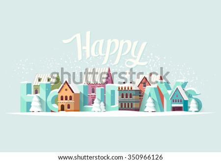 Happy holidays and old city. Greeting card.