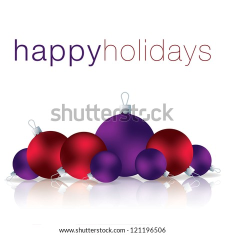 Happy Holidays bauble card in vector format. - stock vector