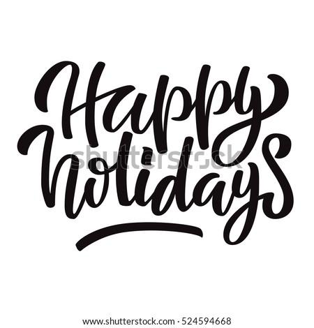 happy holidays black ink brush hand stock vector 524594668 rh shutterstock com happy holidays vector free happy summer holidays vector