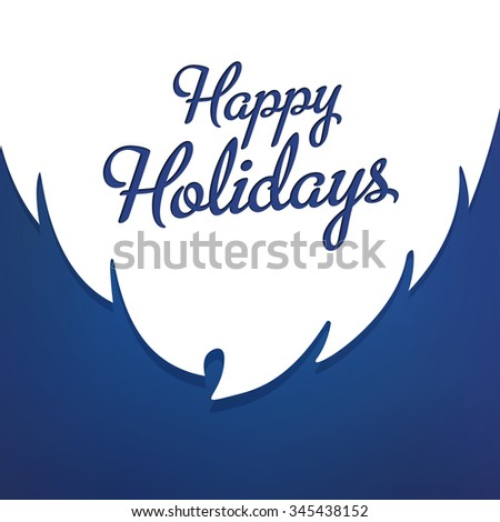 Happy Holidays card template with greetings on background white beard. Vector EPS 10. - stock vector