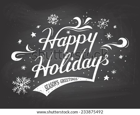 Happy Holidays greetings vintage hand-lettering on blackboard background with chalk - stock vector