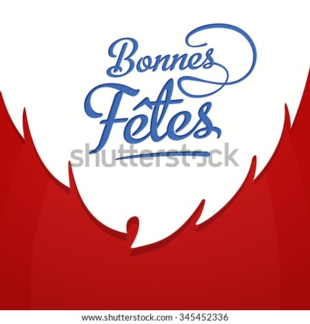 Happy Holidays in french card template with greetings on background with white beard. Bonnes fetes. Vector EPS 10. - stock vector