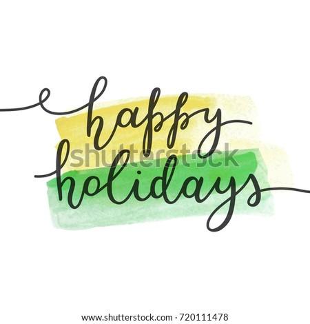 happy holidays lettering vector handwritten text stock vector rh shutterstock com happy holidays vector clipart happy holidays vector card