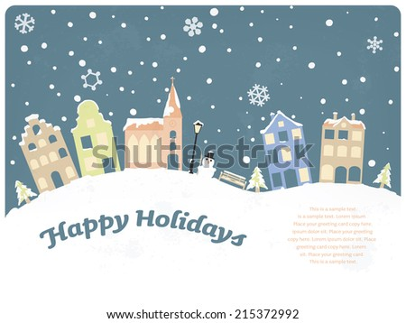 Happy Holidays Seasonal Greeting Card. Vector Illustration of townhouses and church on snow covered hills with slight grunge texture - stock vector