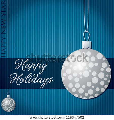 Happy Holidays snow bauble card in vector format.