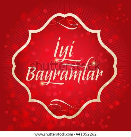 Happy holidays turkish iyi bayramlar greeting card stock vector happy holidays turkishiyi bayramlar greeting card holy month of muslim community m4hsunfo
