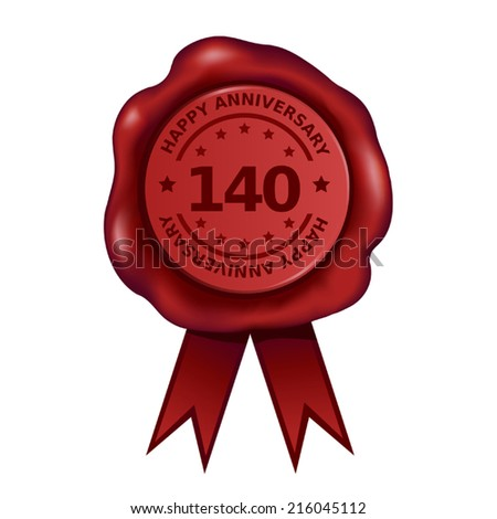 Happy Hundred Fortieth Anniversary Wax Seal - stock vector