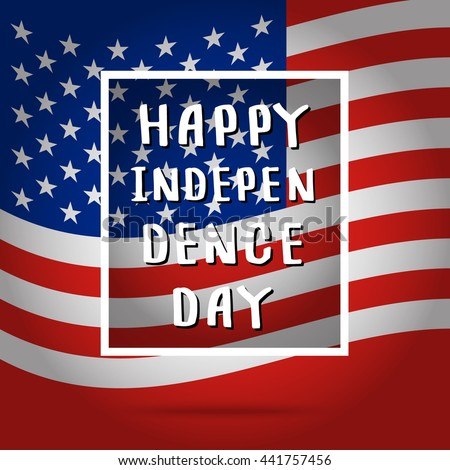Happy independence day celebration greeting card. Flat design, vector illustration