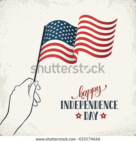 Happy Independence Day. Women's hand holding flag of USA with text on retro background. USA Independence Day banner in vintage style. - stock vector