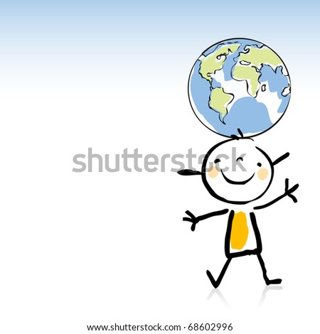 happy kid holding the globe on his head, peace on earth concept, children's drawing style series. - stock vector