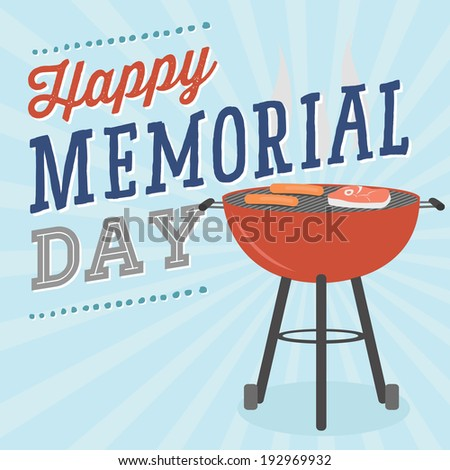 Happy Memorial Day - Cookout Barbecue BBQ Grill Vector - stock vector