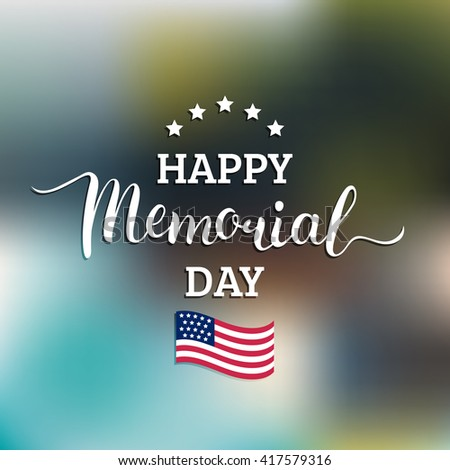 Happy Memorial day vector card. National USA flag background.  - stock vector