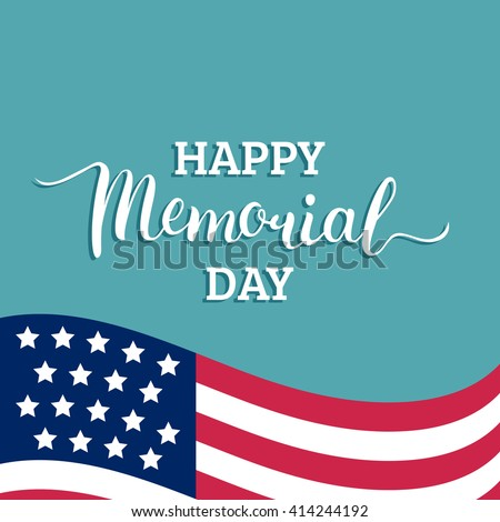 Happy Memorial day vector card. National USA flag background.  Happy Memorial day vector typography. Happy Memorial day lettering. Memorial day text card with stars and stripes. Memorial day poster. - stock vector