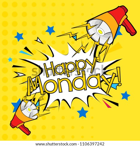 Happy monday beautiful greeting card label stock vector 1106397242 happy monday beautiful greeting card label or background with cartoon speaker theme m4hsunfo