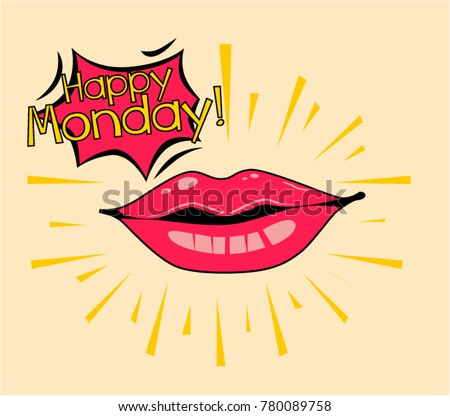 Happy monday beautiful greeting card poster stock photo photo happy monday beautiful greeting card poster with comic lips pop art style m4hsunfo Image collections