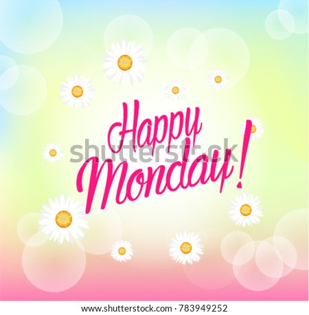 Happy monday beautiful greeting card bunch stock vector hd royalty happy monday beautiful greeting card with bunch flowers background m4hsunfo Image collections