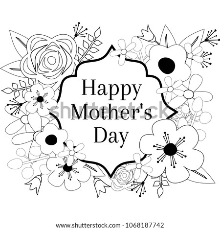 Happy Motheru0027s Day Coloring Page Outline Vector Graphic, Floral Frame  Greeting Card