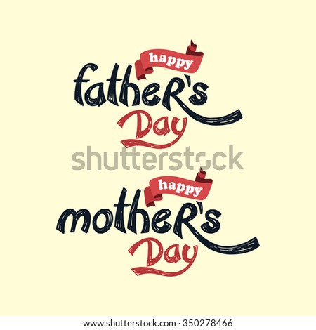 Happy Mother's Day. Father's day theme vector art illustration - stock vector
