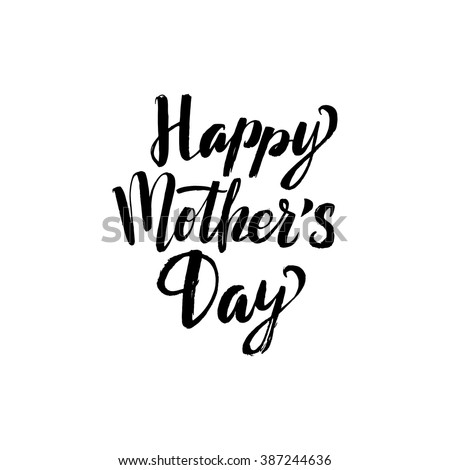 Happy Mother's Day Greeting Card. Black Calligraphy Inscription. - stock vector