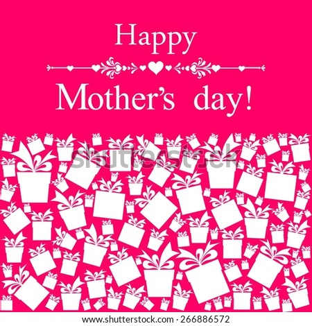 Happy Mother's Day! Greeting card. Celebration pink background with gift boxes and place for your text. Vector Illustration - stock vector