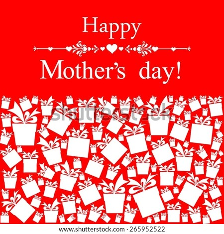 Happy Mother's Day! Greeting card. Celebration red background with gift boxes and place for your text. Vector Illustration - stock vector