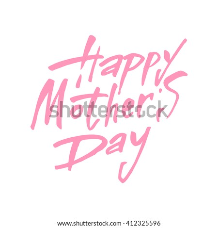 Happy Mother's Day Greeting Card. Happy Mothers's Day Typographical Background. Mothers day hand lettering handmade calligraphy. - stock vector