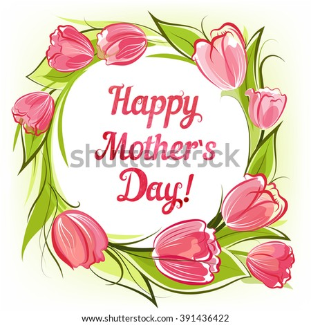 Happy Mother`s Day greeting card with decorative tulips - stock vector