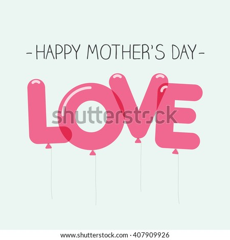 Happy mothers day card with balloons. - stock vector