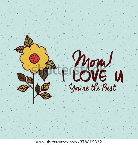 happy mothers day design, vector illustration eps10 graphic  - stock vector