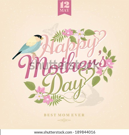 Happy Mothers Day, Greeting Card With Spring Flowers And Bird - stock vector