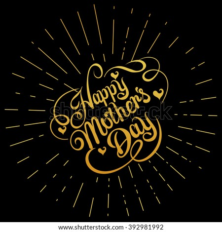 happy mothers day,mothers day,mothers day card,mothers day image,mothers day quotes,mothers day message,mothers day ideas,mothers day background,mothers day art,mothers day date,funny mothers day  - stock vector