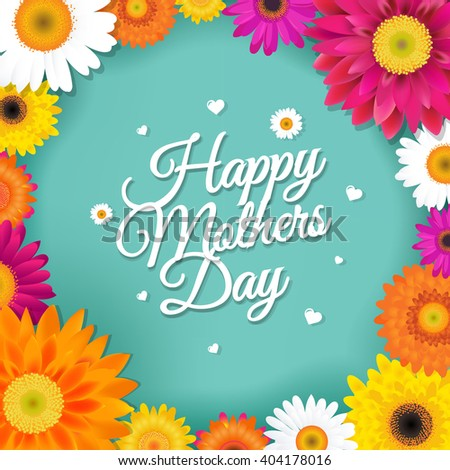 Happy Mothers Day Postcard With Gerbers, With Gradient Mesh, Vector Illustration - stock vector