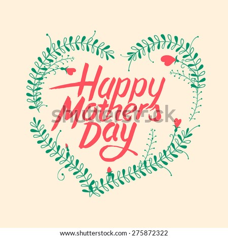 Happy mothers day, vintage typographical card, vector illustration. - stock vector