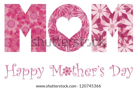 Happy Mothers Day with MOM Alphabet Letters Outline in Floral Patterns Illustration Isolated on White Background Vector - stock vector