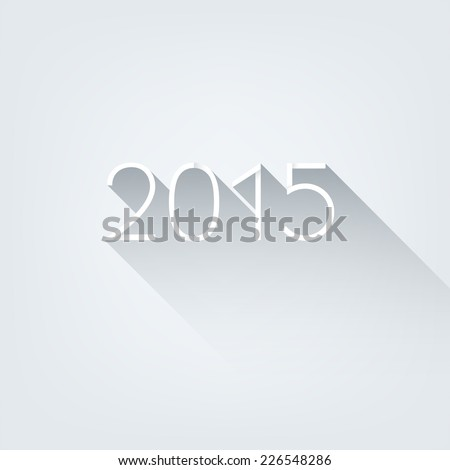 Happy new year 2015. Abstract vector Illustration. Flat style number 2015 with shadow. Background for banner, poster, flyer, card, postcard, invitation, cover, brochure. Logo design. - stock vector