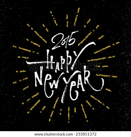 Happy New Year Brush script lettering | Typographic handwritten poster | Hand made greeting card - stock vector