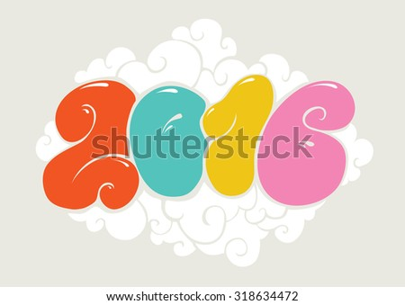 Happy new 2016 year, bubble styled lettering. Typographic illustration for calendar. Inscription for cards. Colorful design - stock vector