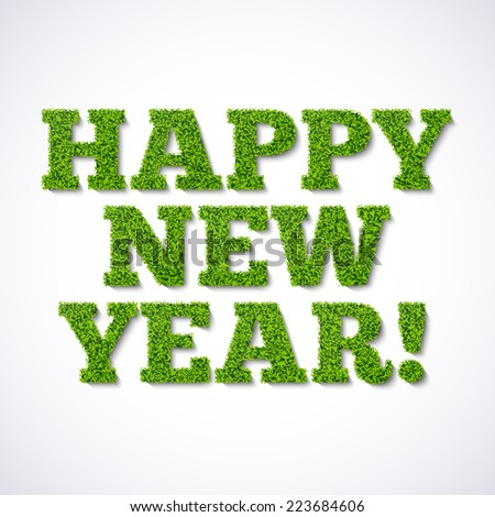 Happy new year card - green grass. Vector. - stock vector