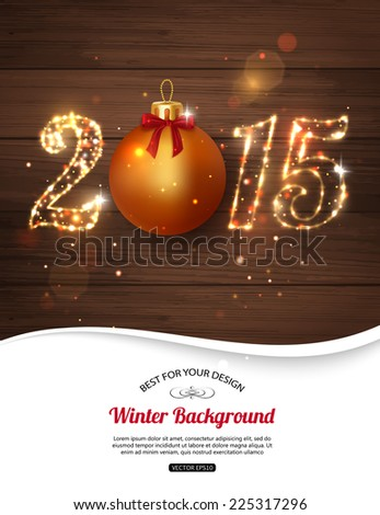 Happy New Year 2015 celebration concept with golden ball over wooden background and place for text. Shining Christmas background. Vector illustration. - stock vector